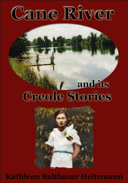 Cane River and Its Creole Stories